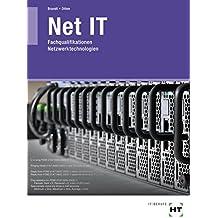 Net IT: Fachqualifikationen Netzwerktechnologien - Lehrbuch