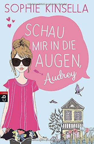 Buchseite und Rezensionen zu 'Schau mir in die Augen, Audrey' von Sophie Kinsella