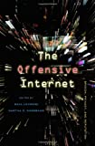 The Offensive Internet: Privacy, Speech, and Reputation