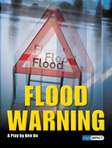 High Impact: Set B Play: Flood Warning