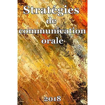 Stratégies de communication orale: Les principales techniques