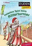Duden Leseprofi – Falsches Spiel beim Ritterturnier, 2. Klasse (DUDEN Leseprofi 2. Klasse)