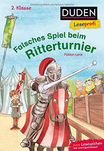 lsches Spiel beim Ritterturnier, 2. Klasse (DUDEN Leseprofi 2. Klasse) ()