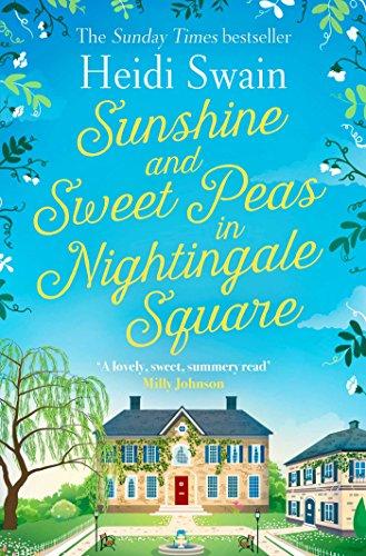 Sunshine and Sweet Peas in Nightingale Square (English Edition) por Heidi Swain