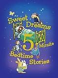 Sweet Dreams 5-Minute Bedtime Stories (5-Minute Stories)