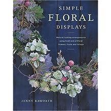 Simple Floral Displays