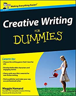 Creative Writing For Dummies by [Hamand, Maggie]