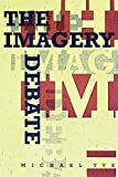 The Imagery Debate (Representation and Mind series)