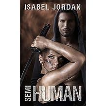 Semi-Human: (an adult paranormal romance) (Harper Hall Investigations Book 2) (English Edition)