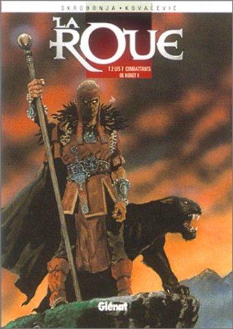 La roue, Tome 2 : Les 7 combattants de Korot : Première partie