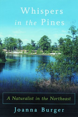 Whispers in the Pines: A Naturalist in the Northeast (Rivergate Books (Hardcover)) by Joanna Burger (2006-11-30)