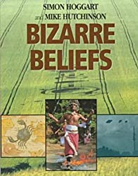 Bizarre Beliefs by Simon Hoggart (1995-11-06)