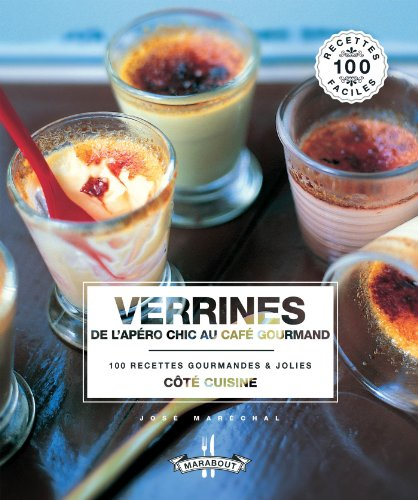 Verrines, de l'apro chic au caf gourmand