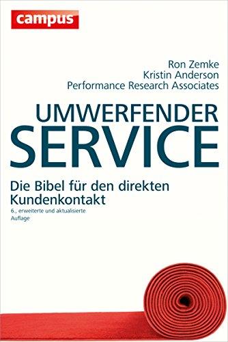 Umwerfender Service: Die Bibel für den direkten Kundenkontakt