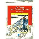 El Faro del Fin del Mundo: La Sirena (Coleccion del Mirador)