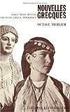Nouvelles grecques : Vingt-neuf récits de vingt-trois auteurs grecs contemporains