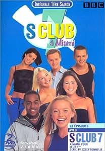 S Club 7 : L'Intégrale Série 1 : Miami (13 épisodes)