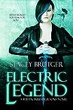 Electric Legend (A Raven Investigations Novel Book 4)