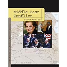 Middle East Conflict: Biographies (Middle East Conflict Reference Library)