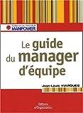 Image de Le guide du manager d'équipe : Les clés pour gérer vos ressources humaines