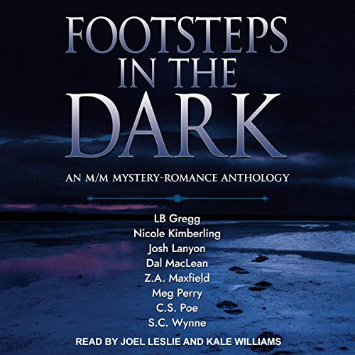 Footsteps in the Dark: An M/M Mystery-Romance Anthology
