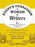 Roget's Thesaurus of Words for Writers: Over 2,300 Emotive, Evocative, Descriptive Synonyms, Antonyms, And Related Terms Every Writer Should Know - David Olsen