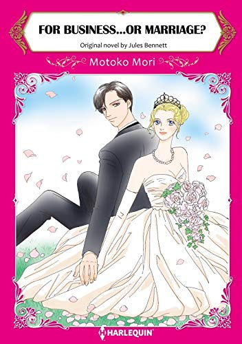 For Business...Or Marriage?: Harlequin comics (English Edition)