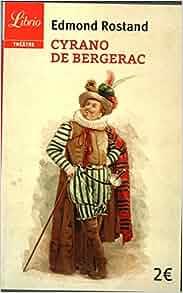 Amazon.fr - Cyrano de Bergerac - Edmond Rostand - Livres