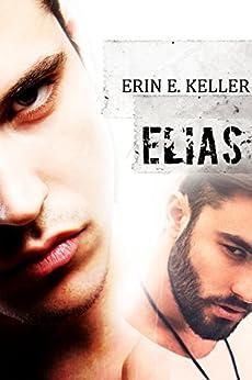 Elias (Landmeadow Vol. 1) di [Keller, Erin E.]