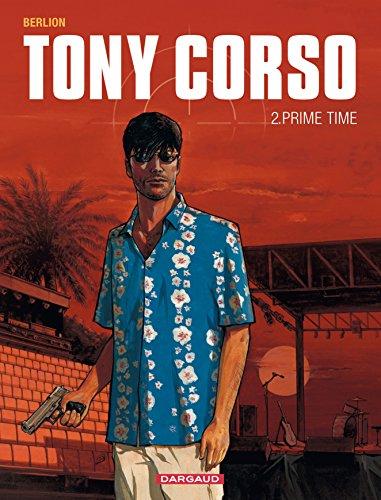 Tony Corso - tome 2 - Prime-Time