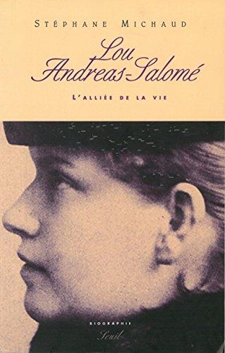 Lou Andra Salom : L'allie de la vie