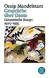 Gespr?ch ?ber Dante: Gesammelte Essays II 1925-1935