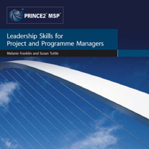 Leadership Skills for Project and Programme Managers (Focus on Skills Series)