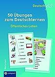Deutsch jetzt! (Wortschatz) - Öffentliches Leben: 50 Übungen zum Deutschlernen