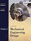 Shigley's Mechanical Engineering Design: Shigley's Mechanical Engineering Design
