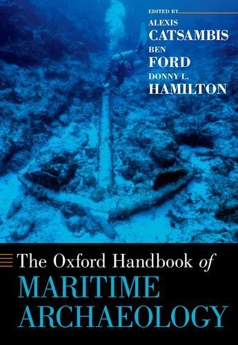 The Oxford Handbook of Maritime Archaeology (Oxford Handbooks) (2013-12-01)