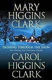 Dashing Through the Snow by Mary Higgins Clark (2008-11-12)