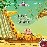 Telecharger Livres Mamie Poule raconte La girafe qui ne voulait pas se laver (PDF,EPUB,MOBI) gratuits en Francaise