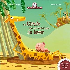 """Afficher """"Mamie Poule raconte n° 17 La girafe qui ne voulait pas se laver"""""""