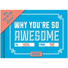 Knock Knock Why You're So Awesome Fill in the Love Journal (Fill-in-the-Blank Journal)