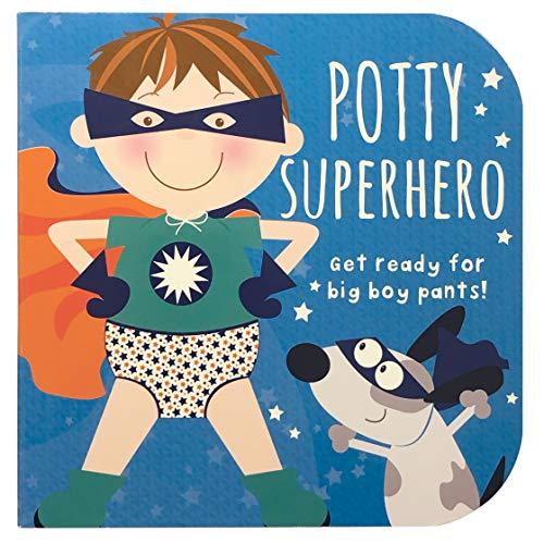 Potty Superhero: Get Ready for Big Boy Pants! Big Boys Pants