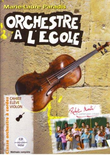 Orchestre à l'école Cahier de l&#3...