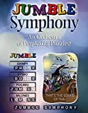 Jumble® Symphony: An Orchestra of Perplexing Puzzles! by Tribune Content Agency LLC (2015-10-01)
