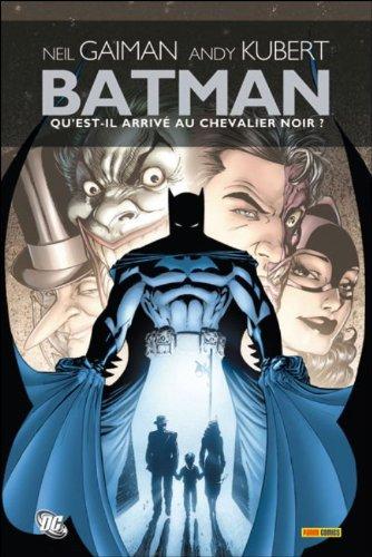 Batman : qu'est-il arrivé au chevalier noir ?
