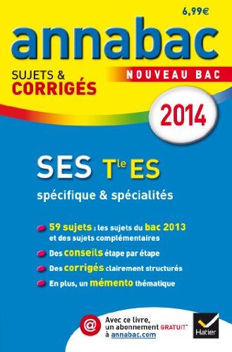 Annales Annabac 2014 SES Tle ES: Sujets et corrigs du bac - Terminale ES