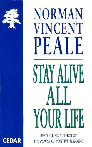 Stay alive all your life cedar books ebook norman vincent peale stay alive all your life cedar books ebook norman vincent peale amazon kindle store fandeluxe Document