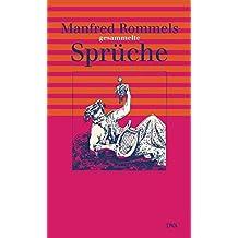 Manfred Rommels gesammelte Sprüche