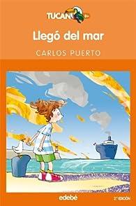 Llegó del mar par Carlos Puerto