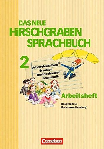 Das neue Hirschgraben Sprachbuch - Werkrealschule Baden-Württemberg / Band 2 - Arbeitsheft mit Lösungen, 2. Auflage