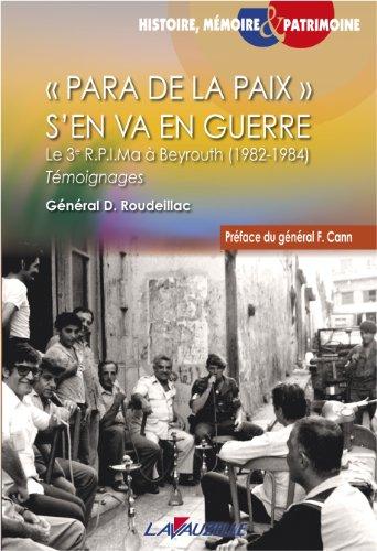 Para de la paix s'en va en guerre, Le 3è R.P.I.Ma à Beyrouth (1982-1984)